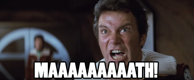 William Shatner Yelling Math