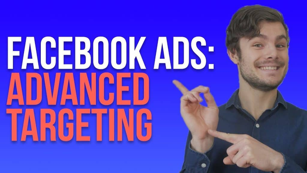 text: Facebook ads advanced targeting