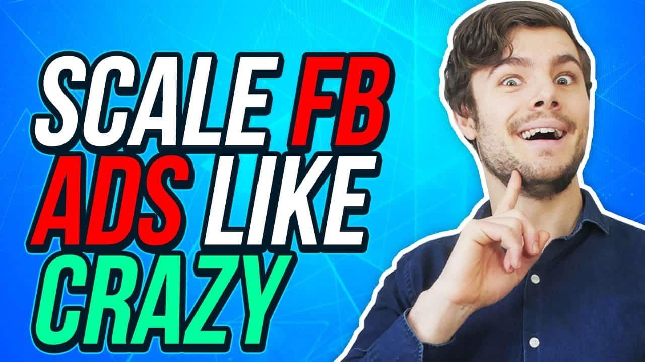 scale Facebook Ads