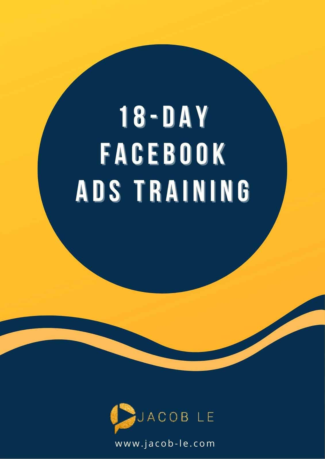 18 Day Facebook Ads Training