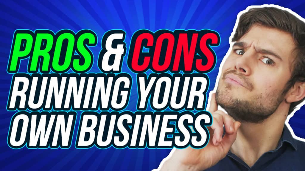 pros and cons running business
