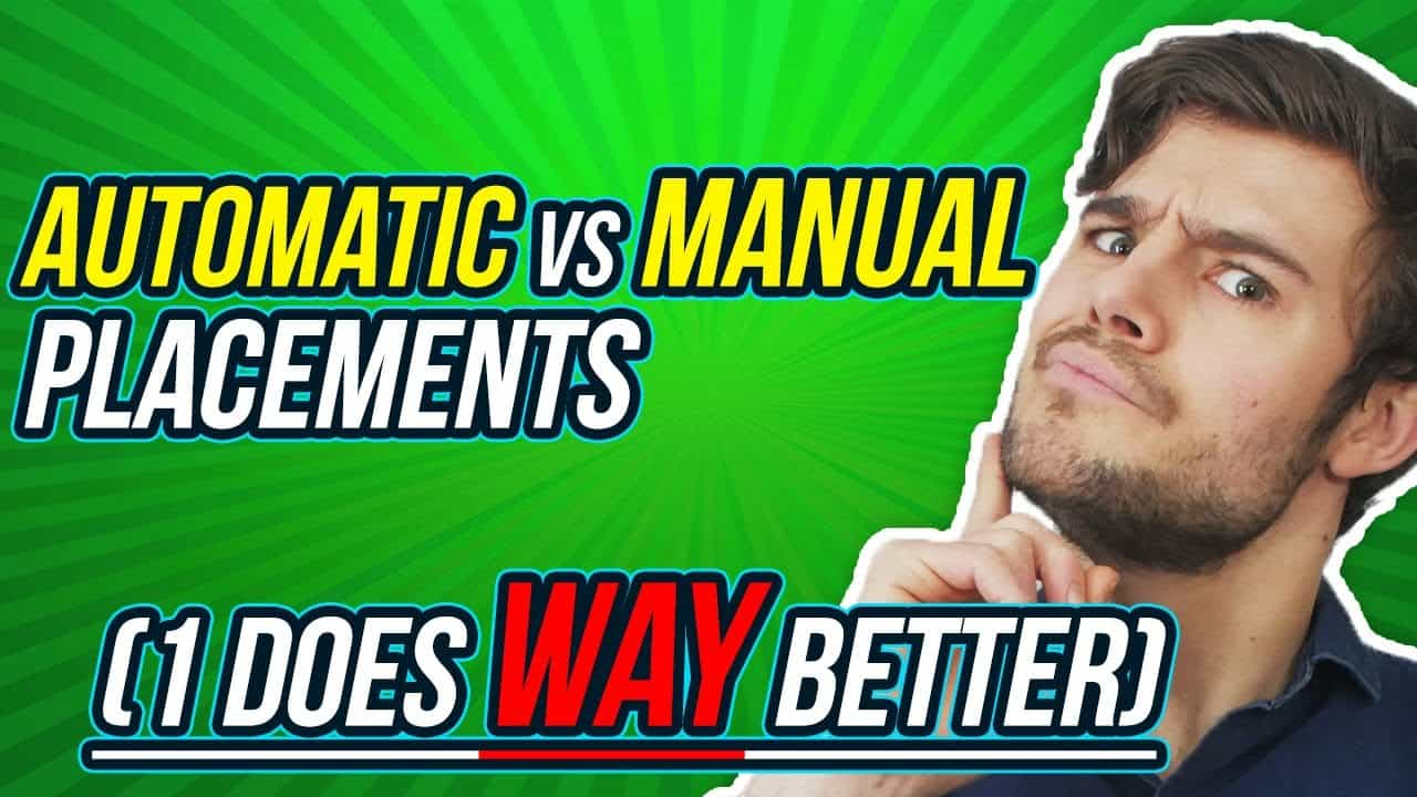 Manual VS Automatic Placements
